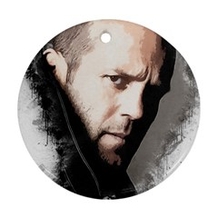 A Tribute To Jason Statham Round Ornament (two Sides)