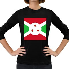 Flag Of Burundi Women s Long Sleeve Dark T Shirts