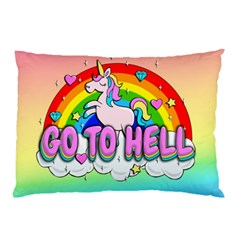 Go To Hell   Unicorn Pillow Case