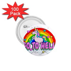 Go To Hell   Unicorn 1 75  Buttons (100 Pack)