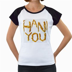 Thank You French Fries Women s Cap Sleeve T