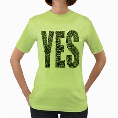 Yes No Typography Type Text Words Women s Green T Shirt