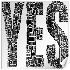Yes No Typography Type Text Words Canvas 20  X 20