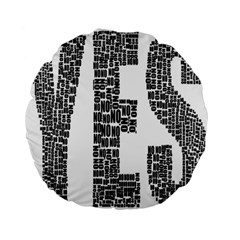 Yes No Typography Type Text Words Standard 15  Premium Flano Round Cushions by Simbadda