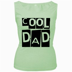 Cool Dad Typography Women s Green Tank Top by yoursparklingshop