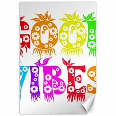 Good Vibes Rainbow Colors Funny Floral Typography Canvas 12  X 18   by yoursparklingshop