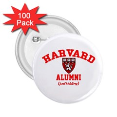 Harvard Alumni Just Kidding 2 25  Buttons (100 Pack)