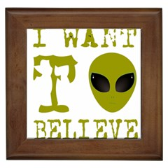 I Want To Believe Framed Tiles