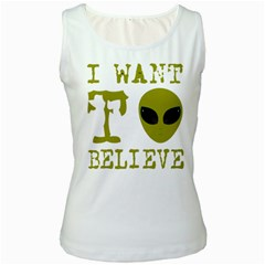 I Want To Believe Women s White Tank Top