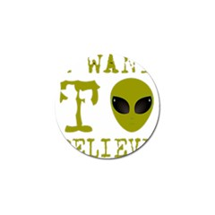 I Want To Believe Golf Ball Marker (4 Pack)