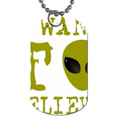 I Want To Believe Dog Tag (two Sides)