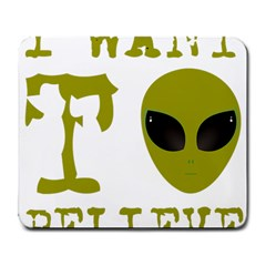 I Want To Believe Large Mousepads