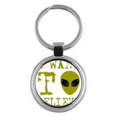 I Want To Believe Key Chains (round)
