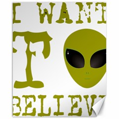 I Want To Believe Canvas 16  X 20