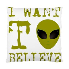 I Want To Believe Standard Cushion Case (two Sides)