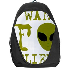 I Want To Believe Backpack Bag
