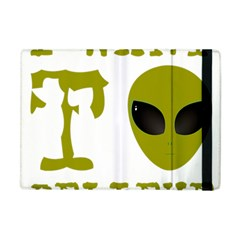 I Want To Believe Apple Ipad Mini Flip Case