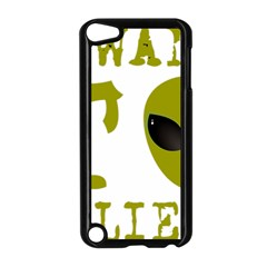 I Want To Believe Apple Ipod Touch 5 Case (black)