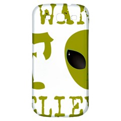 I Want To Believe Samsung Galaxy S3 S Iii Classic Hardshell Back Case