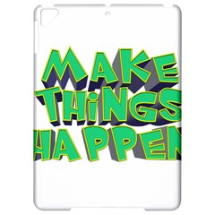 Act Do Text Make Tackle Implement Apple Ipad Pro 9 7   Hardshell Case by Sapixe