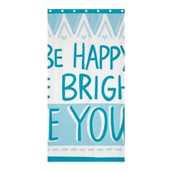 Motivation Positive Inspirational Shower Curtain 36  X 72  (stall)  by Sapixe