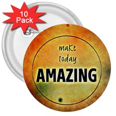 Beautiful Day Cheerful Munter 3  Buttons (10 Pack)