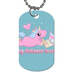 Long Distance Lover   Cute Unicorn Dog Tag (two Sides) by Valentinaart