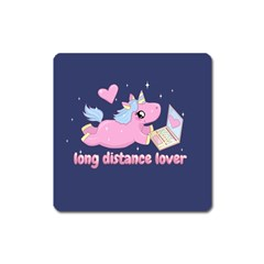 Long Distance Lover   Cute Unicorn Square Magnet by Valentinaart