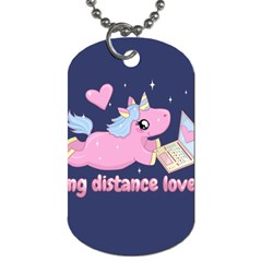 Long Distance Lover   Cute Unicorn Dog Tag (one Side) by Valentinaart