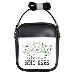 Funny Cats  We Are All Mad Here Girls Sling Bags by FunnyCow