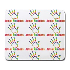 Acts Of Kindness Large Mousepads