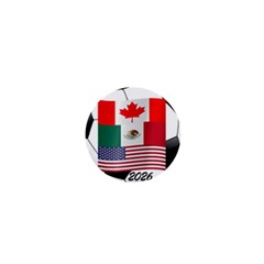 United Football Championship Hosting 2026 Soccer Ball Logo Canada Mexico Usa 1  Mini Buttons