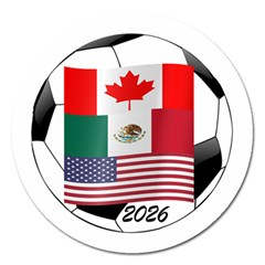 United Football Championship Hosting 2026 Soccer Ball Logo Canada Mexico Usa Magnet 5  (round)