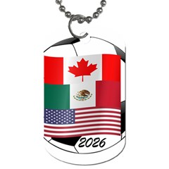 United Football Championship Hosting 2026 Soccer Ball Logo Canada Mexico Usa Dog Tag (two Sides)