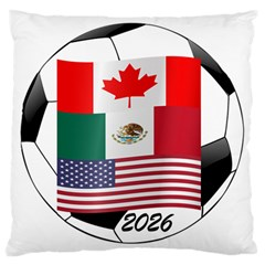 United Football Championship Hosting 2026 Soccer Ball Logo Canada Mexico Usa Large Cushion Case (one Side)