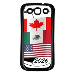 United Football Championship Hosting 2026 Soccer Ball Logo Canada Mexico Usa Samsung Galaxy S3 Back Case (black)