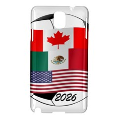 United Football Championship Hosting 2026 Soccer Ball Logo Canada Mexico Usa Samsung Galaxy Note 3 N9005 Hardshell Case