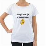 beer beauty large Maternity White T-Shirt
