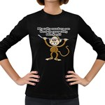 Rally Monkey Women s Long Sleeve Dark T-Shirt