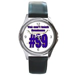 You Can t Teach Greatness Round Metal Watch