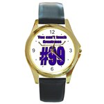 You Can t Teach Greatness Round Gold Metal Watch