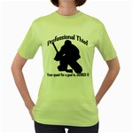 Professional Theif Women s Green T-Shirt
