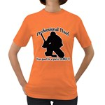 Professional Theif Women s Dark T-Shirt