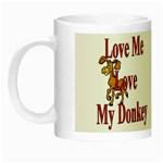 Love my donkey Night Luminous Mug