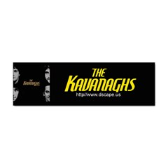 The Kavanaghs Bumper Sticker  (100 pack) from ArtsNow.com Front
