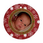 All I Want for Christmas is You Ornament - Ornament (Round)