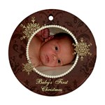 Baby s First Christmas Ornament - Ornament (Round)