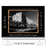 B&W Calendar Yosemite and more  2010 12 month - Wall Calendar 11  x 8.5  (12-Months)