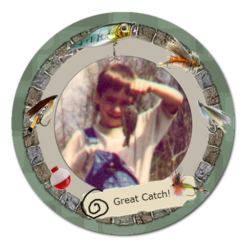 5  Magnet Great Catch :) By Laurrie   Magnet 5  (round)   01qbxke1deyf   Www Artscow Com Front