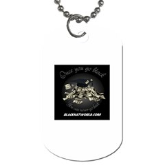 Once You Go Black 2 -  Dog Tag (One Side) by BlackHatWorld